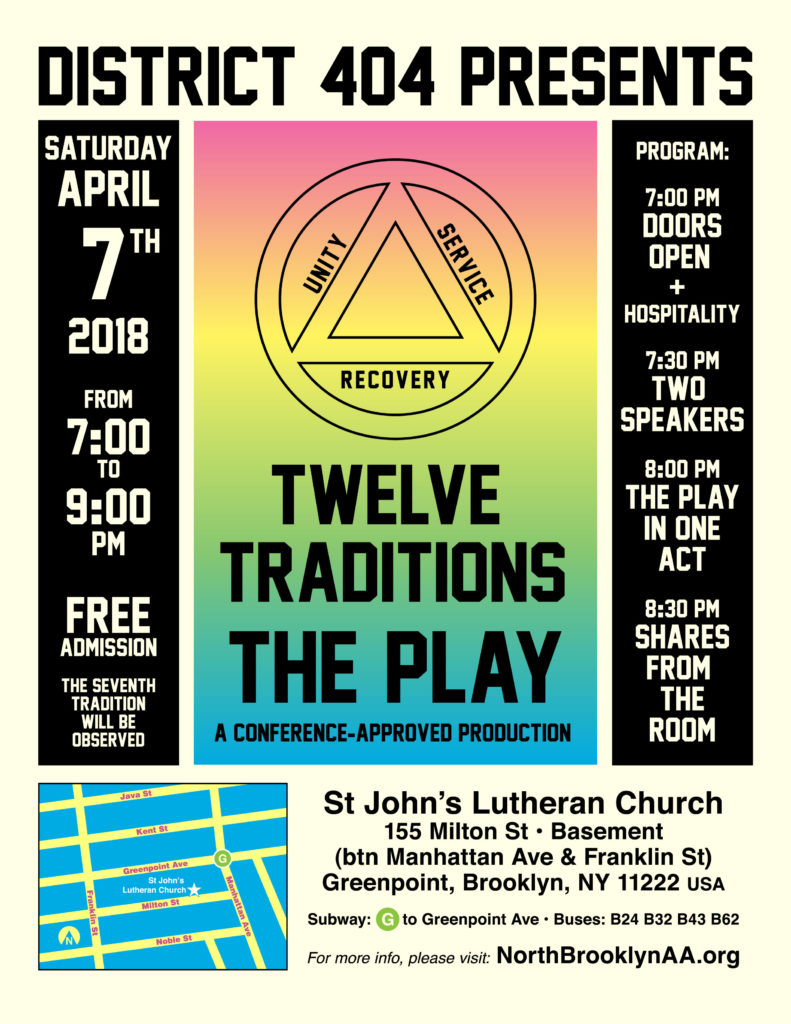 District 404 is proud to present: The Twelve Traditions Play @ St John's Lutheran Church of Greenpoint | New York | United States